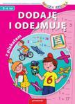 Dodaję i odejmuję. Nasza szkoła, 5-6 lat (z plakatem) w sklepie internetowym Booknet.net.pl