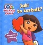 Dora. Jaki to kształt? w sklepie internetowym Booknet.net.pl