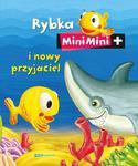 Rybka MiniMini i nowy przyjaciel w sklepie internetowym Booknet.net.pl