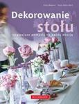 Dekorowanie stołu na każdą okazję w sklepie internetowym Booknet.net.pl