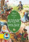 Złota kaczka i inne Baśnie Polskie w sklepie internetowym Booknet.net.pl
