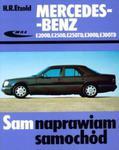Mercedes-benz E200D, E250D, E250TD, E300D, E300TD. Sam naprawiam samochód w sklepie internetowym Booknet.net.pl