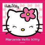 Hello Kitty Marzenia Hello Kitty w sklepie internetowym Booknet.net.pl