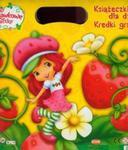 Truskawkowe Ciastko. Książeczki dla dzieci + kredki. Malowanka - teczka w sklepie internetowym Booknet.net.pl