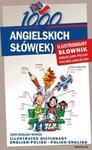 1000 angielskich słów(ek) Ilustrowany słownik angielsko polski polsko angielski w sklepie internetowym Booknet.net.pl