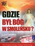Gdzie był Bóg w Smoleńsku z płytą DVD w sklepie internetowym Booknet.net.pl