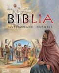 Biblia. Ilustrowane historie w sklepie internetowym Booknet.net.pl