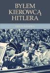 Byłem kierowcą Hitlera w sklepie internetowym Booknet.net.pl