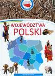 Województwa Polski Moja Ojczyzna w sklepie internetowym Booknet.net.pl