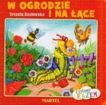 W ogrodzie i na łące w sklepie internetowym Booknet.net.pl