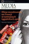 Obraz muzułmanów we Francji w tamtejszych tygodnikach opinii w sklepie internetowym Booknet.net.pl