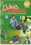Club Prisma A2. Podręcznik + CD. Język hiszpański w sklepie internetowym Booknet.net.pl