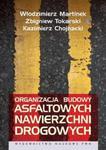 Organizacja budowy asfaltowych nawierzchni drogowych w sklepie internetowym Booknet.net.pl