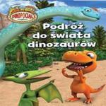 Podróż do świata dinozaurów w sklepie internetowym Booknet.net.pl