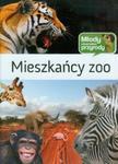 Mieszkańcy zoo Młody Obserwator Przyrody w sklepie internetowym Booknet.net.pl