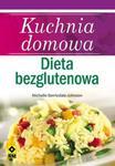 Kuchnia domowa Dieta bezglutenowa w sklepie internetowym Booknet.net.pl