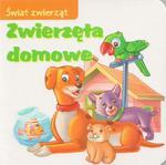 Świat zwierząt. Zwierzęta domowe w sklepie internetowym Booknet.net.pl