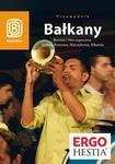 Bałkany. Bośnia i Hercegowina, Serbia, Kosowo, Macedonia, Albania. Wydanie 4 w sklepie internetowym Booknet.net.pl