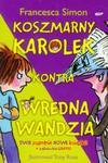Koszmarny Karolek kontra wredna Wandzia / Wypowiada wojnę w sklepie internetowym Booknet.net.pl