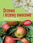 Drzewa i krzewy owocowe. Cięcie i pielęgnacja w sklepie internetowym Booknet.net.pl
