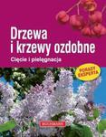 Drzewa i krzewy ozdobne.Cięcie i pielęgnacja w sklepie internetowym Booknet.net.pl