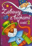 Zabawy z bajkami część 2 w sklepie internetowym Booknet.net.pl
