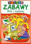 Wesołe zabawy. Pisz i koloruj w sklepie internetowym Booknet.net.pl