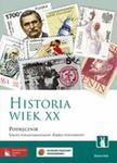 Historia Wiek XX. Klasa 1-3, liceum / technikum. Podręcznik. Zakres podst. w sklepie internetowym Booknet.net.pl