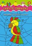 Ukryte obrazki. Malowanki dla dzieci od lat 2 w sklepie internetowym Booknet.net.pl