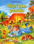 Opowieści o zwierzętach. Alicja i leśna gromadka w sklepie internetowym Booknet.net.pl