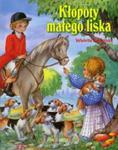 Opowieści o zwierzętach. Kłopoty małego liska w sklepie internetowym Booknet.net.pl
