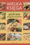 Wielka księga potraw wegetariańskich w sklepie internetowym Booknet.net.pl