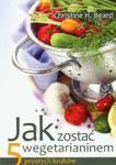 Jak zostać wegetarianinem. 5 prostych kroków w sklepie internetowym Booknet.net.pl