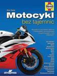 Motocykl bez tajemnic w sklepie internetowym Booknet.net.pl