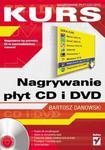 Nagrywanie płyt CD i DVD. Kurs w sklepie internetowym Booknet.net.pl