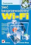 Sieć bezprzewodowa Wi-Fi. Ćwiczenia w sklepie internetowym Booknet.net.pl