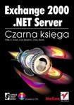 Exchange 2000.NET Server. Czarna księga w sklepie internetowym Booknet.net.pl