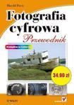 Fotografia cyfrowa. Przewodnik w sklepie internetowym Booknet.net.pl