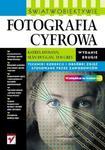 Fotografia cyfrowa. Świat w obiektywie. Wydanie II w sklepie internetowym Booknet.net.pl