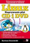 Linux. Nagrywanie płyt CD i DVD w sklepie internetowym Booknet.net.pl