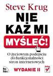 Nie każ mi myśleć! O życiowym podejściu do funkcjonalności stron internetowych. Wydanie II w sklepie internetowym Booknet.net.pl