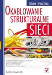 Okablowanie strukturalne sieci. Teoria i praktyka w sklepie internetowym Booknet.net.pl
