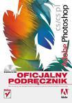 Adobe Photoshop CS/CS PL. Oficjalny podręcznik w sklepie internetowym Booknet.net.pl