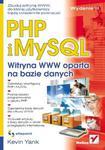 PHP i MySQL. Witryna WWW oparta na bazie danych. Wydanie III w sklepie internetowym Booknet.net.pl