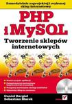 PHP i MySQL. Tworzenie sklepów internetowych w sklepie internetowym Booknet.net.pl