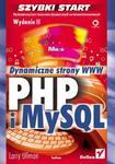PHP i MySQL. Dynamiczne strony WWW. Szybki start. Wydanie II w sklepie internetowym Booknet.net.pl