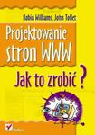 Projektowanie stron WWW. Jak to zrobić? w sklepie internetowym Booknet.net.pl