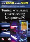 Tuning, wyciszanie i overclocking komputera PC w sklepie internetowym Booknet.net.pl