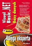 Visual Basic .NET. Bazy danych. Księga eksperta w sklepie internetowym Booknet.net.pl