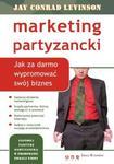 Marketing partyzancki. Jak za darmo wypromować swój biznes w sklepie internetowym Booknet.net.pl